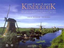 KINDERDIJK LAND WIND WATER - MAANDAG, NOTENBOOM - 9789078388135