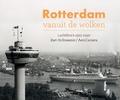 ROTTERDAM VANUIT DE WOLKEN - HOFMEESTER, BART - 9789078388203