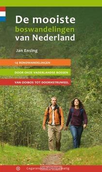 DE MOOISTE BOSWANDELINGEN VAN NEDERLAND - ENSING, JAN - 9789078641308