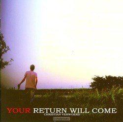 YOUR RETURN WILL COME - VERWOERD, CHRISTIAN - 9789078883890