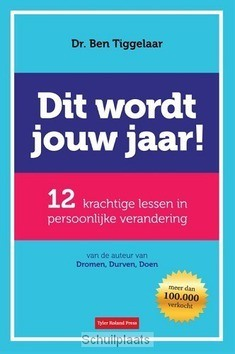 DIT WORDT JOUW JAAR! - TIGGELAAR, BEN - 9789079445868