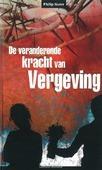 VERANDERENDE KRACHT VAN VERGEVING - NUNN, PH. - 9789079465163