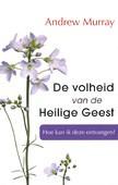 VOLHEID VAN DE HEILIGE GEEST - MURRAY, A. - 9789079465248