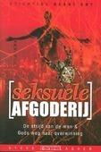 SEKSUELE AFGODERIJ - GALLAGHER, STEVE - 9789079465293