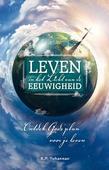 LEVEN IN HET LICHT VAN DE EEUWIGHEID - YOHANNAN, K.P. - 9789079465576