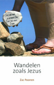 WANDELEN ZOALS JEZUS - POONEN, ZAC - 9789079465651