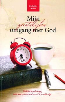 MIJN GEESTELIJKE OMGANG MET GOD - MOORE, BOBBY - 9789079465774