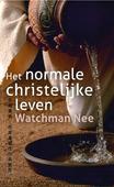 HET NORMALE CHRISTELIJKE LEVEN - NEE, WATCHMAN - 9789079465866