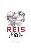 REIS DOOR JE HART - VOS, DAVID DE - 9789079807628