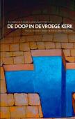 DE DOOP IN DE VROEGE KERK - STANDER, PROF.DR.H.F. - 9789081218351