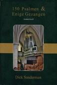 150 PSALMEN & ENIGE GEZANGEN ISOMETRISCH - SANDERMAN, DICK - 9789081370943