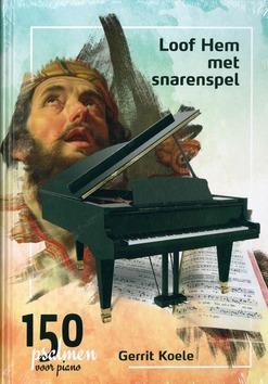150 PSALMEN VOOR PIANO - KOELE, GERRIT - 9789081370967