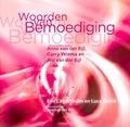 WOORDEN VAN BEMOEDIGING - BIJL, J. VD - 9789081600026