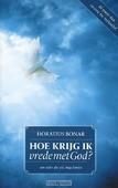 HOE KRIJG IK VREDE MET GOD - BONAR, H. - 9789081722803