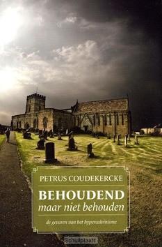 BEHOUDEND MAAR NIET BEHOUDEN - COUDEKERCKE, P. - 9789081722810