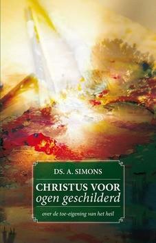 CHRISTUS VOOR OGEN GESCHILDERD - SIMONS, A. - 9789081722896