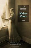 MAJOOR FRANS - BOSBOOM-TOUSSAINT, A.L.G. - 9789081934732