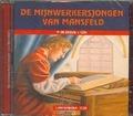 MIJNWERKERSJONGEN VAN MANSFELD LUISTERCD - ZEEUW, P. DE - 9789081953900