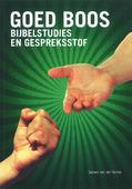 GOED BOOS BIJBELSTUDIE EN GESPREKSSTOF - SCHEE, GERARD VAN DER - 9789082097214