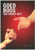 GOED BOOS - HOE WERKT HET? - SCHEE, GERARD VAN DER - 9789082097221
