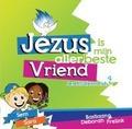 JEZUS IS MIJN ALLERBESTE VRIEND - JEREHSALEM KIDS - 9789082199826