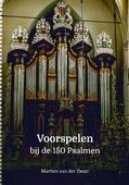VOORSPELEN BIJ DE 150 PSALMEN - ZWAN, MARTIEN VAN DER - 9789082223026