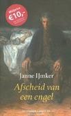 AFSCHEID VAN EEN ENGEL - IJMKER, JANNE - 9789082229325
