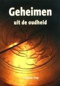 GEHEIMEN UIT DE OUDHEID - GRAY, JONATHAN - 9789082268003