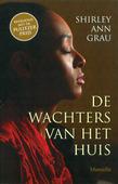 DE WACHTERS VAN HET HUIS - GRAU, SALLY-AN - 9789082545302