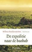 DE EXPEDITIE NAAR DE BAOBAB - STOCKENSTRÖM, WILMA - 9789082545364