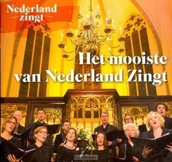 HET MOOISTE VAN NEDERLAND ZINGT - NEDERLAND ZINGT - 9789082572018