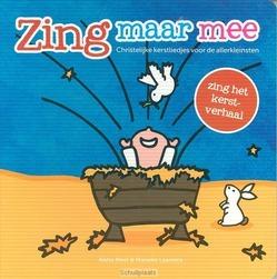 ZING MAAR MEE HET KERSTVERHAAL - MEEL, AISHA; LAANSTRA, MARIEKE - 9789082585216