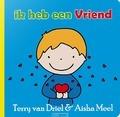 IK HEB EEN VRIEND - DRIEL, TERRY VAN - 9789082585230