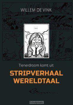 STRIPVERHAAL WERELDTAAL - VINK, WILLEM DE - 9789082642230