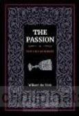 THE PASSION - VINK, W.H. DE - 9789082642278
