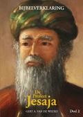 DE PROFEET JESAJA DEEL 2 - WEERD, GERT A. VAN DE - 9789082749021