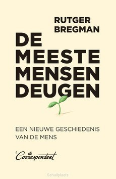 DE MEESTE MENSEN DEUGEN - BREGMAN, RUTGER - 9789082942187