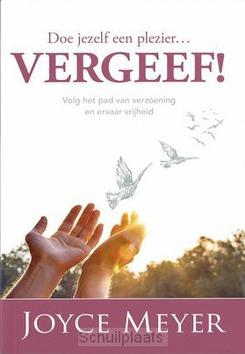 DOE JEZELF EEN PLEZIER VERGEEF! - MEYER, JOYCE - 9789083058306