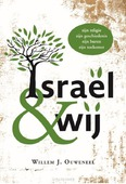 ISRAEL EN WIJ - OUWENEEL, WILLEM - 9789083080703