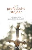 PROFETISCHE STRIJDER - STARK, EMMA - 9789083083544
