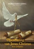 OPENBARING VAN JEZUS CHRISTUS DOOR JOHAN - WEERD, G.J. VAN DE - 9789083105666