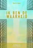 IK BEN DE WAARHEID - LOUS, BJORN - 9789083114842