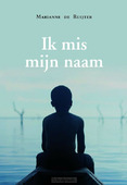 IK MIS MIJN NAAM - RUIJTER, MARIANNE DE - 9789083114866