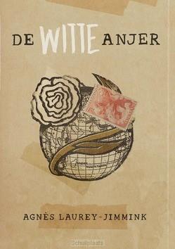 WITTE ANJER - LAUREY,-JIMMINK, AGENS - 9789083114873