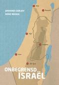 ONBEGRENSD ISRAEL - GERLOFF, JOHANNES - 9789083114941