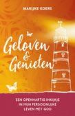 GELOVEN EN GENIETEN - KOERS, MARIJKE - 9789083117324