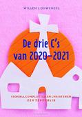 DE DRIE C'S VAN 2020-2021 - OUWENEEL, WILLEM - 9789083176550