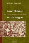 VELDHOEN OP DE BERGEN - OUWENEEL - 9789085200307
