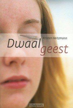 Dwaalgeest - Heitzmann, Kristen - 9789085200321