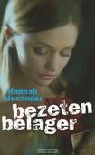BEZETEN BELAGER - ALEXANDER, H. - 9789085201885